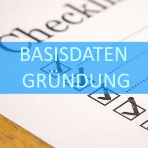 Checkliste Basisdaten Gründung