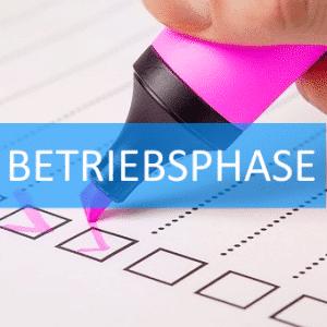 Checkliste Betriebsphase