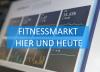 Fitnessmarkt Hier und Heute