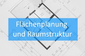 Flächenplanung Raumstruktur
